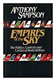 Empires of the Sky, Anthony Sampson, 0394533437