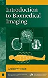 Introduction to Biomedical Imaging 1st Edition