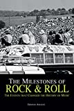 img - for The Milestones of Rock & Roll: The Events that Changed the History of Music book / textbook / text book