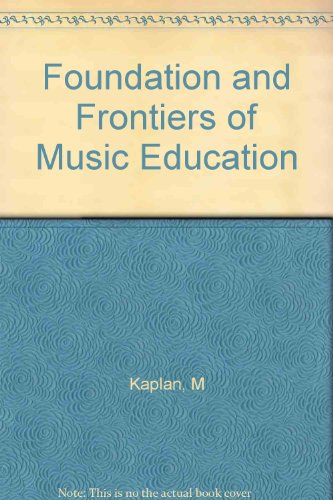 foundations-and-frontiers-of-music-education