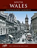 South Wales: Photographic Memories