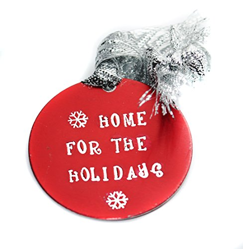 Anodized Aluminum Ornament (Home For The Holidays - Hand Stamped Red Anodized Aluminum Christmas Ornament)