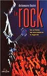Dictionnaire illustré du rock. Les artistes, les mouvements, la légende par Plougastel
