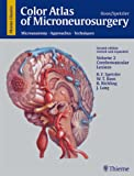 Color Atlas of Microneurosurgery : Microanatomy, Approaches and Techniques, Spetzler, Robert F. and Koos, Wolfgang T., 313111102X
