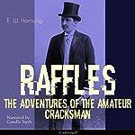 The Adventures of the Amateur Cracksman (A. J. Raffles, the Gentleman Thief 1) | E. W. Hornung