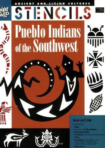 (Stencils: Pueblo Indians of the Southwest (Ancient and Living Cultures))