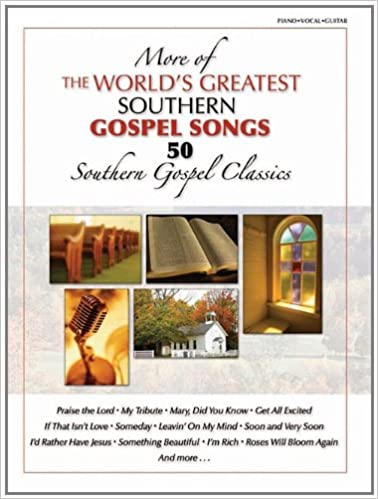 More of the World's Greatest Southern Gospel Songs: P/V/G