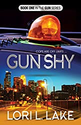 Gun Shy: Book One in The Gun Series
