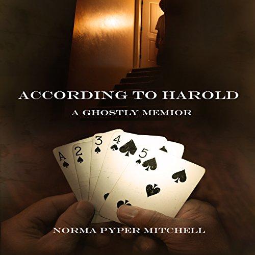 According to Harold: A Ghostly Memoir