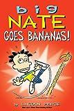 #6: Big Nate Goes Bananas!