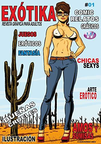 Exótika: Revista Gráfica para Adultos por Kiko Feria,Joana De Vil,Estudio Wetsex,Ediciones Wev
