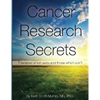 Image for Cancer Research Secrets: Therapies which work and those which don't