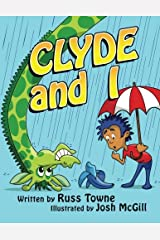 Clyde and I Paperback