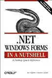 Net Windows Forms : A Desktop Quick Reference, Griffiths, Ian and Adams, Matthew, 0596003382