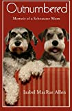 img - for Outnumbered: Memoir of a Schnauzer Mom book / textbook / text book