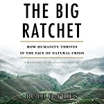 Big Ratchet: How Humanity Thrives in the Face of Natural Crisis | Ruth Defries