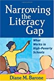 img - for Narrowing the Literacy Gap: What Works in High-Poverty Schools (Solving Problems in the Teaching of Literacy (Paperback)) book / textbook / text book