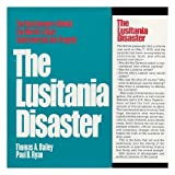 The Lusitania Disaster, Thomas A. Bailey and Paul B. Ryan, 0029012406