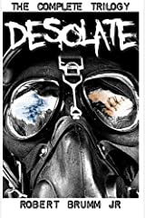 Desolate - The Complete Trilogy Paperback