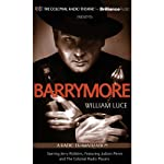 Barrymore: A Radio Play | William Luce