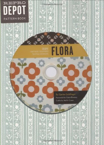 Reprodepot Pattern Book: Flora: 225 Vintage-Inspired Textile Designs (Reprodepot's Pattern Book)