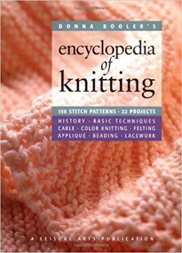 Donna Koolers Encyclopedia Of Knitting Leisure Arts 15914 Donna