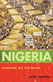 Nigeria: Dancing on the Brink (Council on Foreign Relations Books)