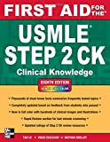 First Aid for the USMLE Step 2 CK, Eighth Edition (First Aid for the USMLE Step 2: Clinical Knowledge)