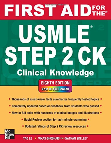 MLE Step 2 CK, Eighth Edition (First Aid for the USMLE Step 2: Clinical Knowledge) ()