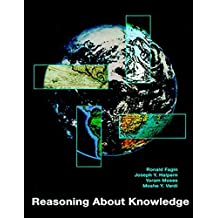 Reasoning About Knowledge (A Bradford Book)