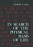 In Search of the Physical Basis of Life, Ling, Gilbert, 1461296617
