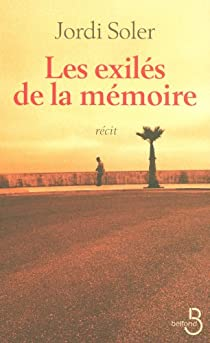 Les exilés de la mémoire par Soler