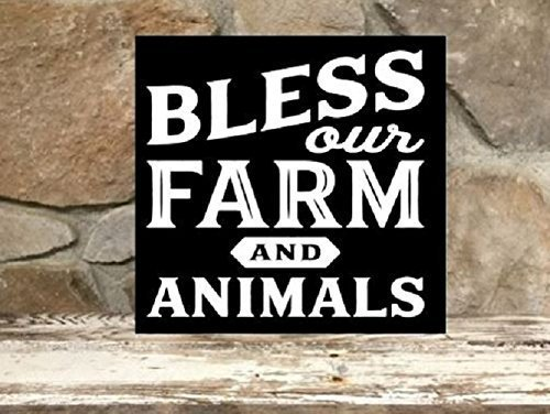 Bless our farm and animals - 12''x12'' wood sign