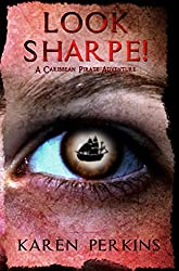 Look Sharpe!: A Caribbean Pirate Adventure - Novella (Valkyrie Series Book 1)