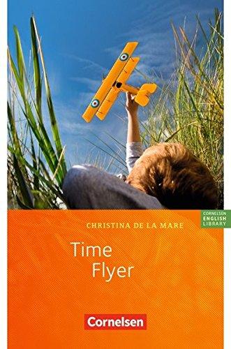 Cornelsen English Library - Fiction: 7. Schuljahr, Stufe 2 - Time Flyer: Lektüre zu Lighthouse, Headlight, Highlight und Go Ahead