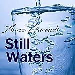 Still Waters   Anne Zouroudi