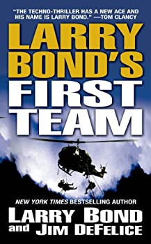 Larry Bond's First Team 0765369036 Book Cover