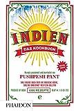 Indien. Das Kochbuch: Die Bibel der indischen Küche