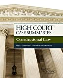 High Court Case Summaries on Constitutional Law, Keyed to Chemerinsky, 4th, Publishers Editorial Staff, 1628100001