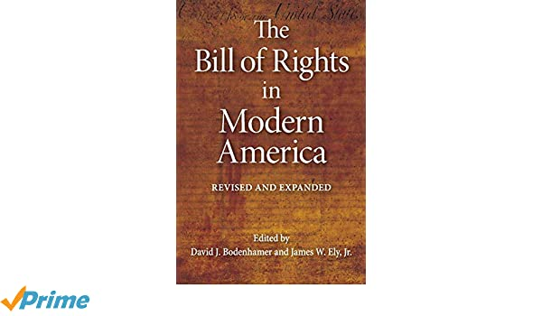 The Bill of Rights in Modern America: Revised and Expanded