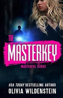 The Masterkey: A Masterful Suspense Thriller: Book 1 (English Edition) de [Wildenstein, Olivia]