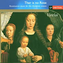 Ther Is No Rose: Renaissance Music for the Christmas Season