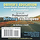 Professional Driving Techniques PowerPoint Teacher's Guide & Presentation by Anthony J. Scotti (2010-06-29)