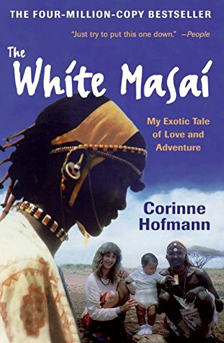 Search : The White Masai: My Exotic Tale of Love and Adventure