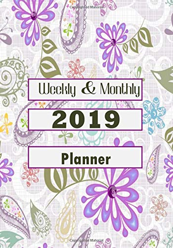 "Weekly & Monthly 2019 Planner: A Year 365 Daily 52 Week Planner Calendar Schedule Organizer Appointment Notebook, Monthly Planner, To do list With ... 7""x10"", Paperback (2019 Planners) (Volume 95) Divine Stationaries"