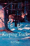 Keeping Track, Ed Gray, 0984147101