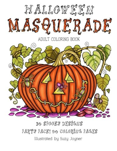 Halloween Masquerade: Adult Coloring Book: Party