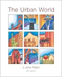 img - for The Urban World by Palen, J. John(July 23, 2001) Hardcover book / textbook / text book