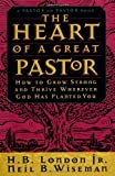 img - for The Heart of a Great Pastor Paperback January 1, 1994 book / textbook / text book