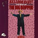 Music : Hellooo Baby! The Best of The Big Bopper 1954-1959